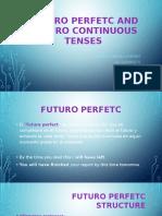 Futuro Perfetc and Futuro Continuous Tenses
