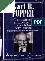 Karl R. Popper - Cunoasterea si problema raportului corp-minte.pdf