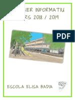 DOSSIER INFORMATIU. CURS 2018 / 2019. ESCOLA ELISA BADIA