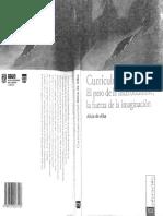De Alba. 2007 Curriculum Sociedad. El Peso de La Incertidumbre La Fuerza de La Imaginación. México. IISUE. 2007 1