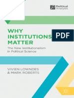 [Political Analysis] Vivien Lowndes, Mark Roberts - Why Institutions Matter_ the New Institutionalism in Political Science (2013, Palgrave)
