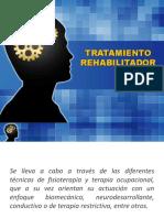 TRATAMIENTO REHABILITADOR