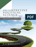 R.a.W. Rhodes - Interpretive Political Science_ Selected Essays, Volume II (2017, Oxford University Press)