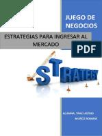 Juego de Negocios_estrategias Para Ingresar Al Mercado