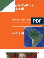 Digital Culture and Emergent Public Policies