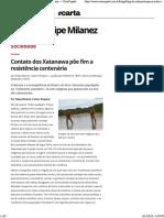 (Web) Carta Capital. Contato Dos Xatanawa Põe Fim a Resistência Centenária