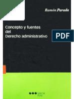 Concepto y Fuentes Del Derecho Administrativo- Ramón Parada-España