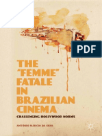 "Antônio Márcio Da Silva (Auth.) - The ""Femme"" Fatale in Brazilian Cinema_ Challenging Hollywood Norms (2014, Palgrave Macmillan US)"