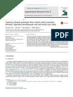 Capacity Oriented Passenger Flow Control Under Uncertain Demand Algorithm Development and Real World Case Study 2016 Transportation Research Part E Lo