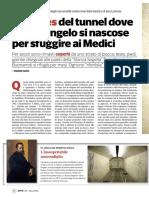 I murales del tunnel dove Michelangelo si nascose per sfuggire ai Medici