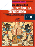 Coll Josefina a Resistencia Indigena Partes I e II