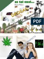 Una Droga Es Cualquier Sustancia Que Entre Al