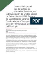 Inauguración de Unidad Básica de Rehabilitación UBR, Entrega de Calentadores Solares, Camioneta Para Transporte Escolar y Pintura Para Escuelas Del Municipio
