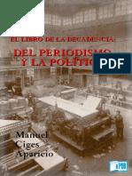 Manuel Ciges Aparicio - El Libro de La Decadencia Del Periodismo y La PoliticaR1