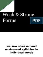 weakstrongforms-120301150030-phpapp02
