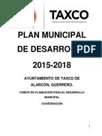 Plan Municipal desarrollo Taxco 2015 - 2018
