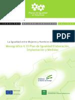 IAM La Igualdad Entre Mujeres y Hombres en Las Empresas. Monográfico 4, El Plan de Igualdad Elaboración, Implantación y Medidas 2009