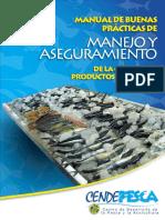 MANUAL DE BUENAS PRACTICAS DE MANEJO Y ASEGURAMIENTO DE LA CALIDAD DE PRODUCTOS PESQUEROS.pdf