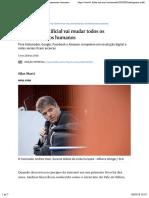 Inteligência artificial vai mudar todos os relacionamentos humanos - 05:03:2018 - Mercado - Folha.pdf