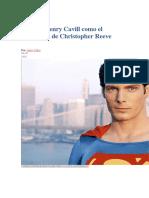 Así Luce Henry Cavill Como El Superman de Christopher Reeve