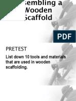Assembling a Wooden Scaffold