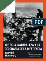 Justicia, Naturaleza y Geografia de la Diferencia