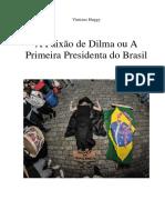 A PAixao de Dilma