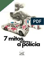 7 Mitos Sobre a Polícia CrimethInc