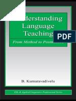 Kumaravadivelu Cap1 Understanding Language Teaching