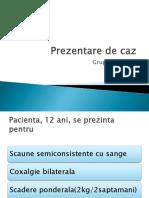Prezentare Caz boala inflamatorie