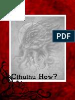 Cthulhu How