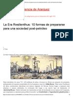 @@La Era Resilienthus_ 10 Formas de Prepararse Para Una Sociedad Post-petróleo _ Centro de Resiliencia de Aranjuez