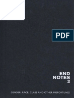 Endnotes 3 [Gender, Race, Class and Other-misfortunes] [Ed]by Jasper Bernes, Chris Chen [2013]