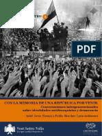 CON LA MEMORIA DE UNA REPÚBLICA POR VENIR Conversaciones intergeneracionales sobre culturas antifranquistas y democracia