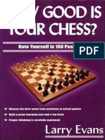 How Good is Your Chess by Larry Evans