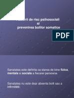Factorii de Risc Psihosociali Si Preventia Bolilor Somatice Psiholog Bogdana Bursuc
