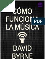 Byrne_Como Funciona La Música (2012)