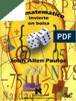 [Metatemas 083] Paulos, John Allen - Un matematico invierte en bolsa [13048] (r1.0 koothrapali).epub