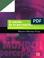 Merleau-Ponty, M. - El mundo de la percepción. Siete conferencias.pdf