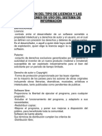 Definici�n del tipo de licencia y las condiciones de uso del sistema de informaci�n