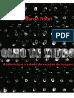 Marcia Tiburi - Olho de Vidro