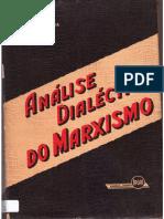 Mário Ferreira Dos Santos - Análise Dialética Do Marxismo