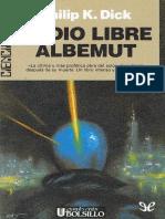 [Ciencia Ficcion - Grandes Exitos (Ultramar) 93] Dick, Philip K. - Radio libre Albemut [10746] (r1.1).epub