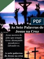 As Sete Palavras de Jesus Na Cruz
