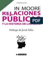 Relaciones Publicas y La Histor - Simon Moore