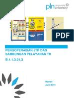 B.1.1.3.01.3 Pengoperasian JTR Dan Sambungan Pelayanan TR