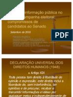Projeto de lei de acesso a informação pública no Brasil e campanha eleitoral 2010