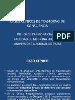 Casos Clinicos de Trastorno de Consciencia