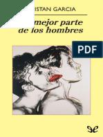La mejor parte de los hombres - Tristan Garcia.pdf