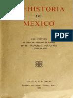 Dr. D. Francisco Placarte Y Navarrete - Prehistoria De México